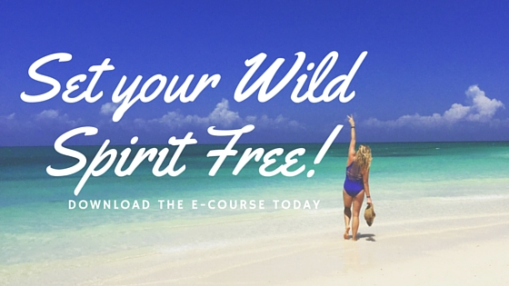 Set Your Wild Spirit FREE